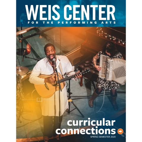 Weis Center Curricular Connection Spring 2020