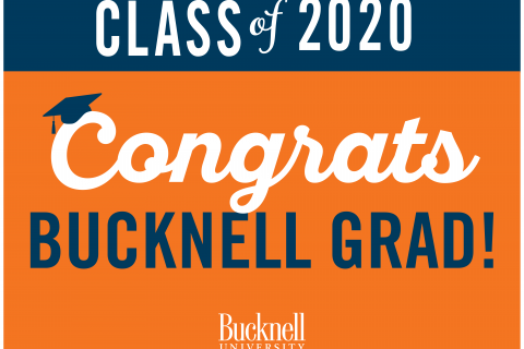 Bucknell 2020 Yard Sign - Class of 2020, Congrats Bucknell Grads