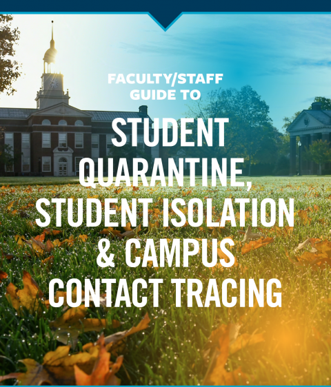 The cover of the Faculty Staff Guide to Student Quarantine, Student Isolation and Contact Tracing